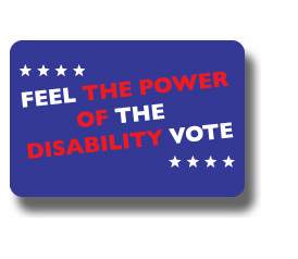 "Rectangular Navy colored Pin saying ""Feel the Power of the Disability Vote"" The Power of Disability is in Red ink. The rest in White ink."