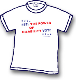 WHITE TEE SHIRT WITH RED AND BLUE FEEL THE POWER OF THE DISABILILT VOTE TEXT