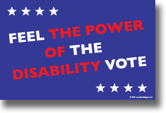 "11 by 17 blue field with ""Feel the Power of the Disabiliy Vote in red and white ink. The words ""The Power of Disability are in red ink."