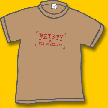 "Sand colored tee with ""Feisty and Non-Compliant"" stamped on front in red stamp motif"